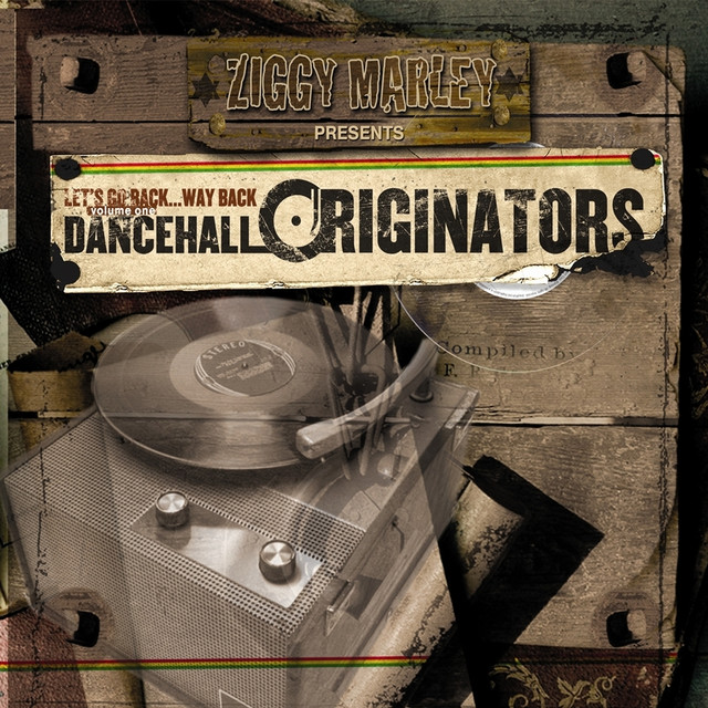 Ziggy Marley Ziggy Marley Presents Dancehall Originators album cover
