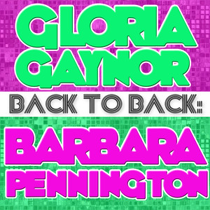 Back To Back: Gloria Gaynor & Barbara Pennington album