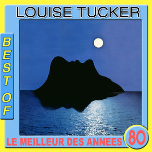Best of Louise Tucker (Le meilleur des années 80)