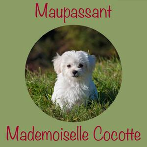 Mademoiselle Cocotte, Guy de Maupassant (Livre audio) Audiobook