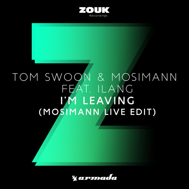I'm Leaving (Mosimann Live Edit)