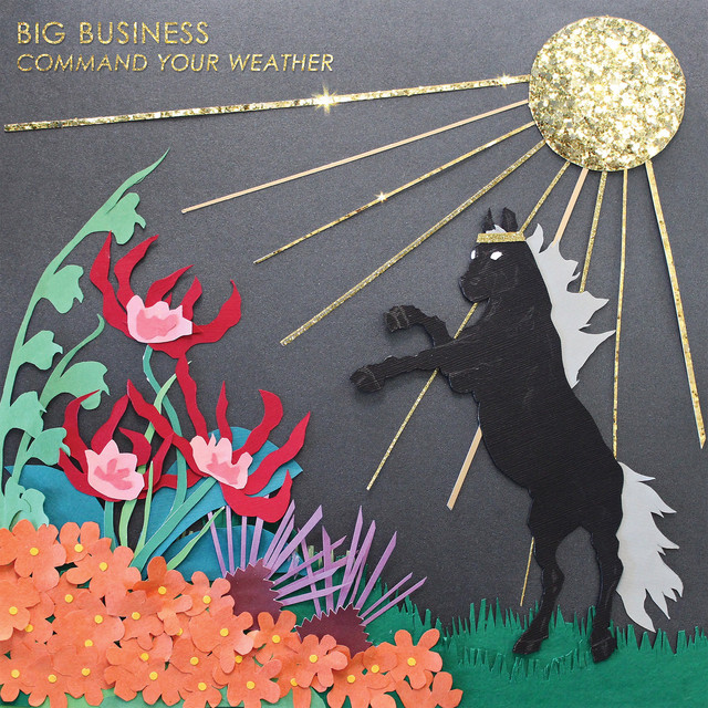 Album cover for Command Your Weather by Big Business