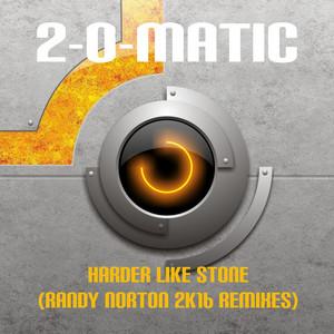 Harder Like Stone (Randy Norton 2k16 Remixes) Albümü