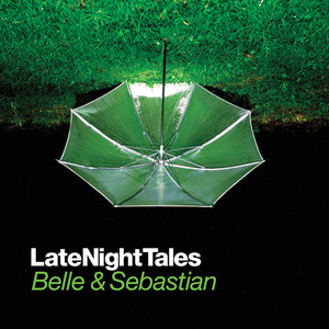 Late Night Tales: Belle & Sebastian, Vol. I (Sampler) Albumcover