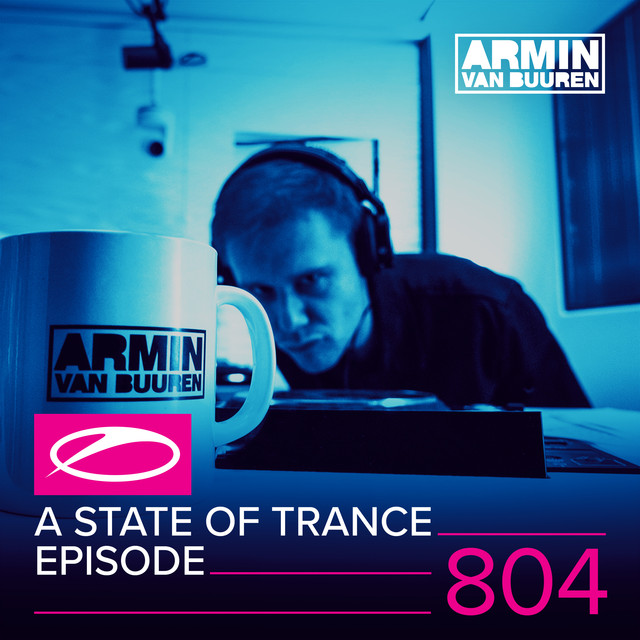 Album cover for A State Of Trance Episode 804 by Armin van Buuren