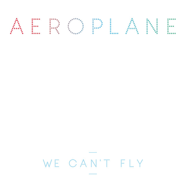 We Cant Fly