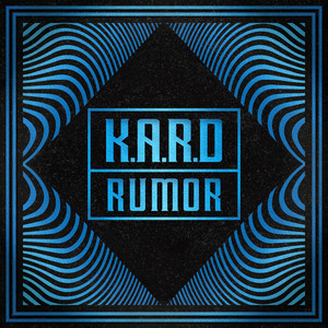 "K.A.R.D Project Vol.3 ""RUMOR"" Albümü"