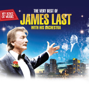 My Kind of Music - The Very Best of James Last With His Orchestra album