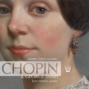 Juliette Greco raconte… George Sand & Chopin album