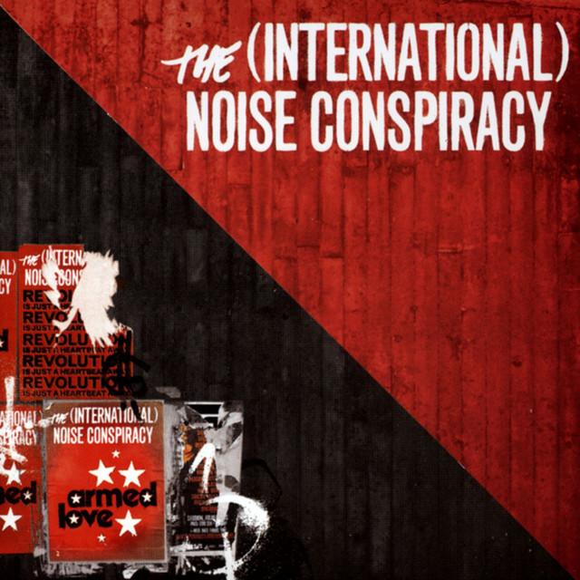 Skivomslag för (International) Noise Conspiracy: Armed Love