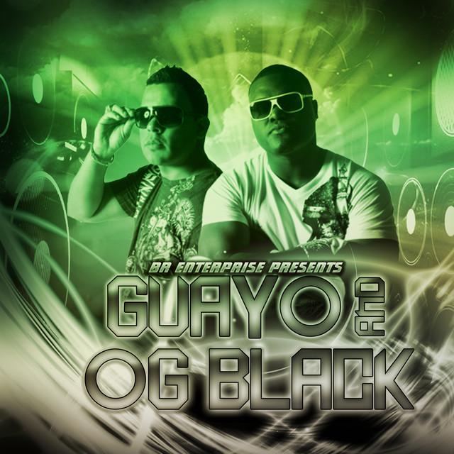 Guayoman and OG Black