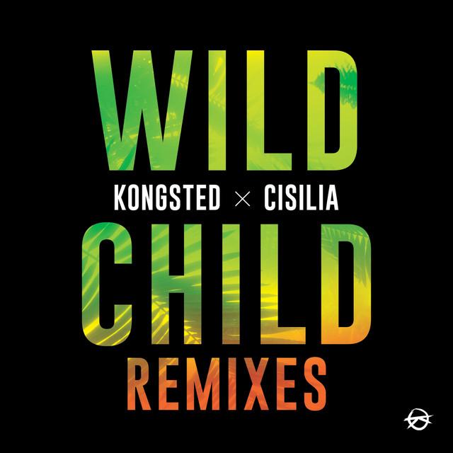 Wild Child (Remixes)