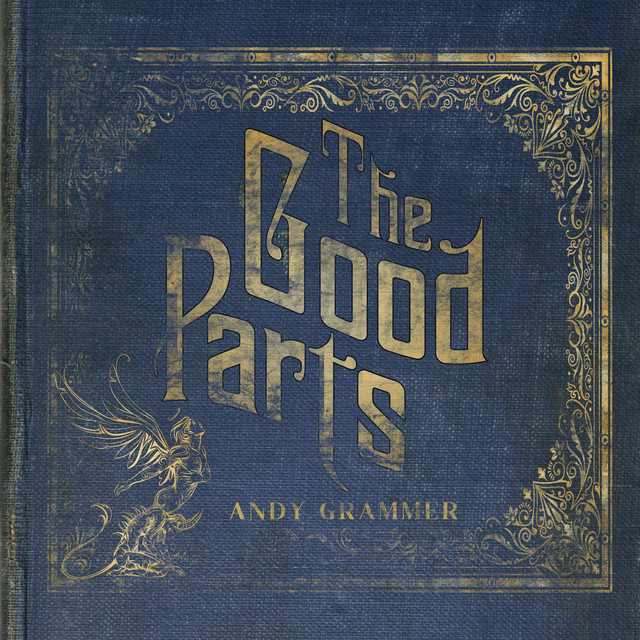 Andy Grammer The Good Parts album cover