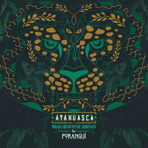 Ayahuasca (Original Motion Picture Soundtrack)