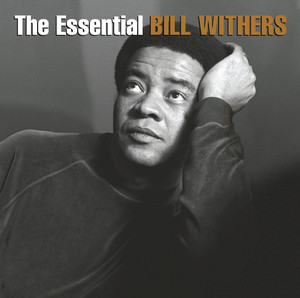 The Essential Bill Withers - Bill Withers