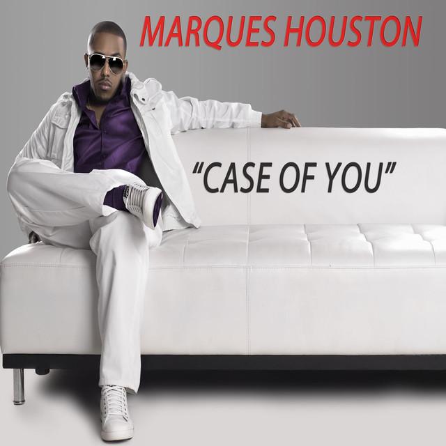 Marques Houston - Case Of You lyrics - lyriczz.com