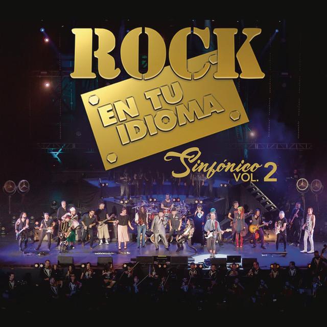 Album cover for Rock En Tu Idioma Sinfónico, Vol.2 (En Vivo) by Various Artists