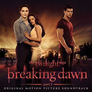 The Twilight Saga: Breaking Dawn - Part 1 (Original Motion Picture Soundtrack [Deluxe]) album