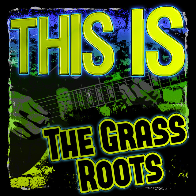 This Is the Grass Roots