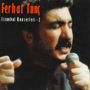 Ferhat Tunç İstanbul Konserleri, Vol.2 Albümü