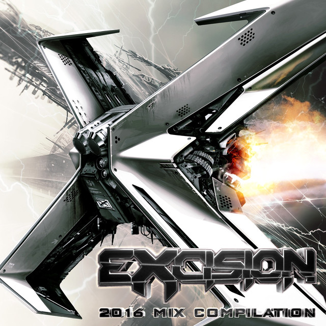 Album cover for Excision 2016 Mix Compilation by Various Artists