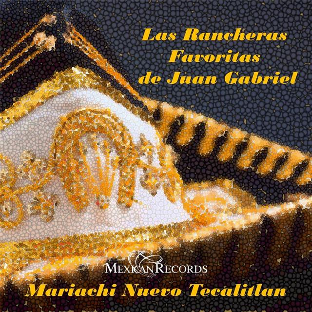 Las Rancheras Favoritas de Juan Gabriel