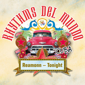 Rhythms Del Mundo feat. Reamonn - Tonight