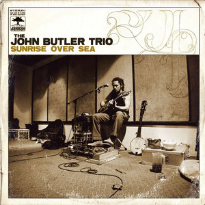 Sunrise Over Sea - John Butler Trio