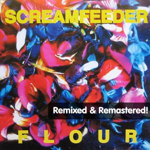 Flour (Remixed) [Remastered] album