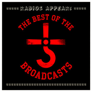 Radios Appear: The Best Of The Broadcasts