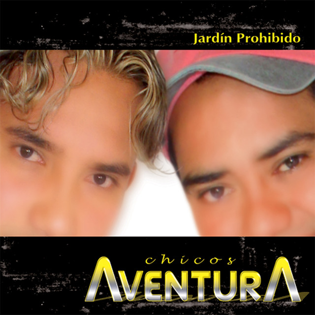 Jard n prohibido by chicos aventura on spotify for Jardin prohibido salsa