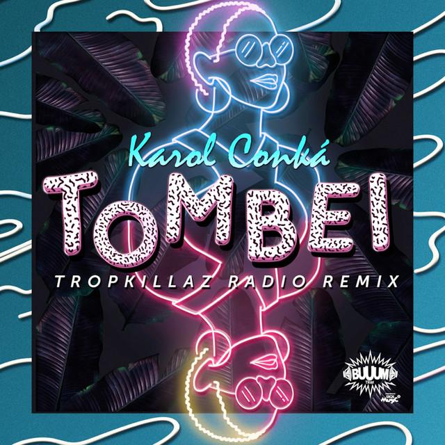Tombei (Tropkillaz Radio Remix)
