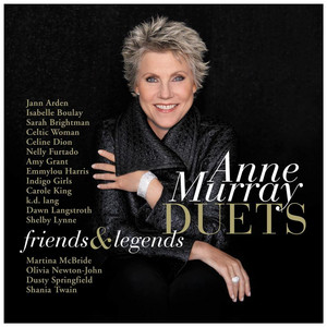 Duets: Friends & Legends - Anne Murray