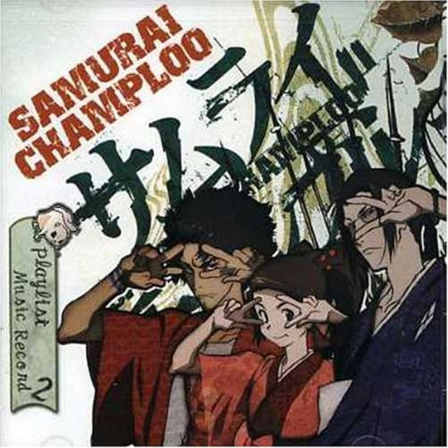 Samurai Champloo - The Playlist by TSUTCHIE on Spotify