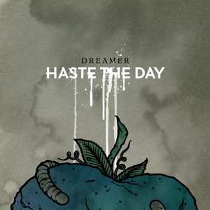 Dreamer - Haste The Day