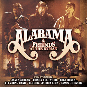 Alabama And Friends Live At The Ryman