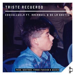 Triste Recuerdo (feat. Arcangel & De La Ghetto)