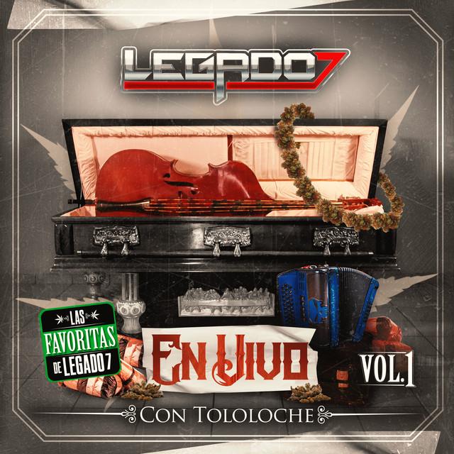 Album cover for En Vivo con Tololoche Vol. 1 by LEGADO 7