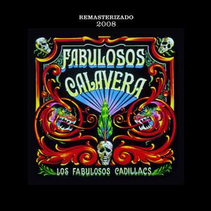 Fabulosos Calavera - Los Fabulosos Cadillacs