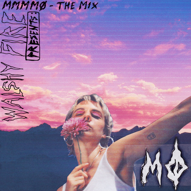 Walshy Fire Presents: MMMMØ - The Mix