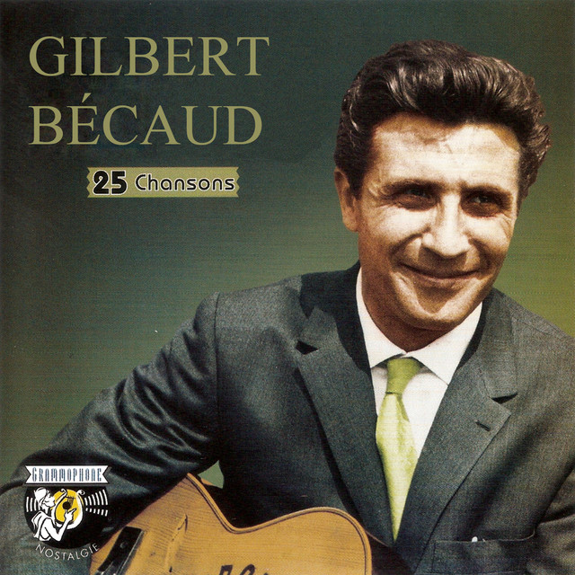 Accroche-toi a ton etoile, a song by Gilbert Bécaud on Spotify