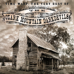 The Ozark Mountain Daredevils Time Warp - Extended Version cover