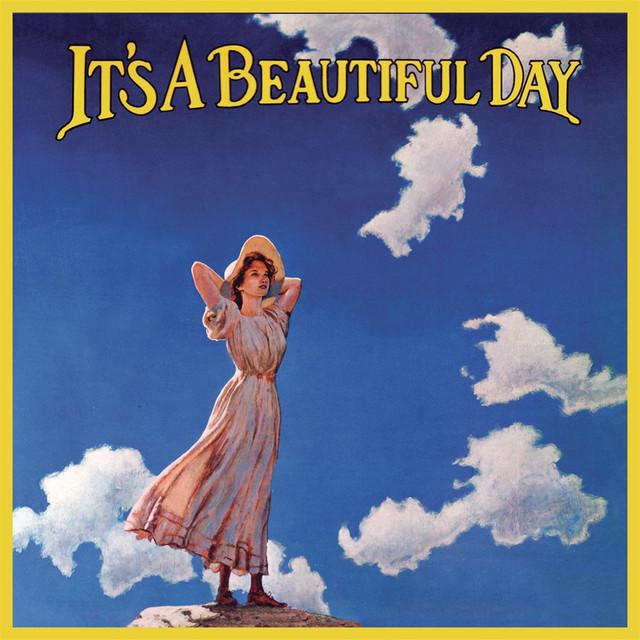 It's A Beautiful Day – It's a ...