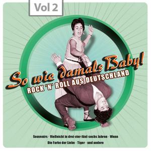 So wie damals - Rock 'n' Roll aus Deutschland, Vol.2