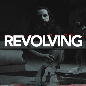 Revolving - Single