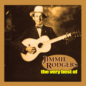 The Very Best of Jimmie Rodgers