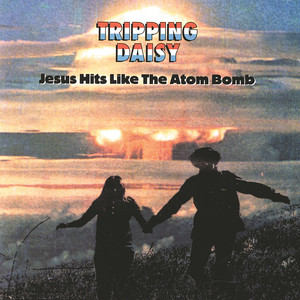 Jesus Hits Like the Atom Bomb album
