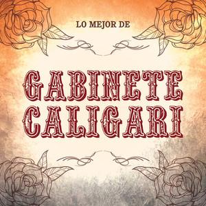 Lo Mejor De Gabinete Caligari - Gabinete Caligari
