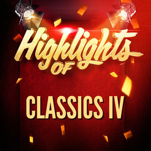 Highlights of Classics IV album