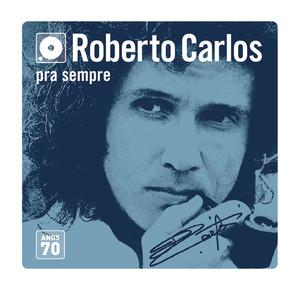 Box Roberto Carlos Anos 70 - Roberto Carlos